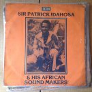 SIR PATRICK IDAHOSA & HIS AFRICAN SOUND MAKERS LP NIGERIA HIGHLIFE mp3 LISTEN