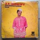 BB OKONGWU & HIS INTERNATIONAL BAND LP same NIGERIA