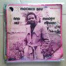 MOCHICO BAY & HIS MELODY MAKERS LP orue NIGERIA mp3 LISTEN
