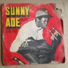 "SUNNY ADE & HIS GREEN SPORT BAND 45 eddy esq - akanji NIGERIA 7"" mp3 LISTEN"