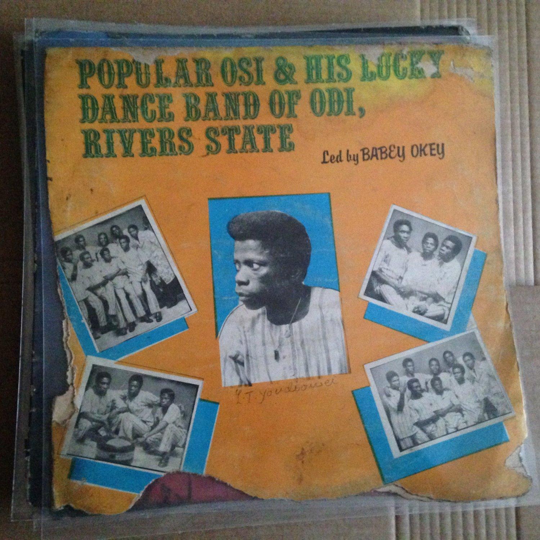 Popular Osi And His Lucky Band Of Odi Popular Osi And His Lucky Band Of Odi