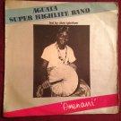 AGUATA SUPER HIGHLIFE BAND LP omenani NIGERIA HIGHLIFE DEEP mp3 LISTEN