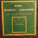 KING ROBERT EBIZIMOR & HIS IJAW BROTHERS BAND LP my friends NIGERIA mp3 LISTEN