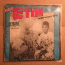 EYIM INTERNATIONAL BAND LP uzodi NIGERIA mp3 LISTEN