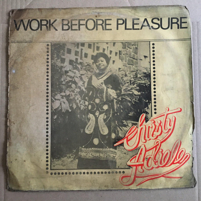 CHRISTY ADIELE LP work before pleasure NIGERIA mp3 LISTEN