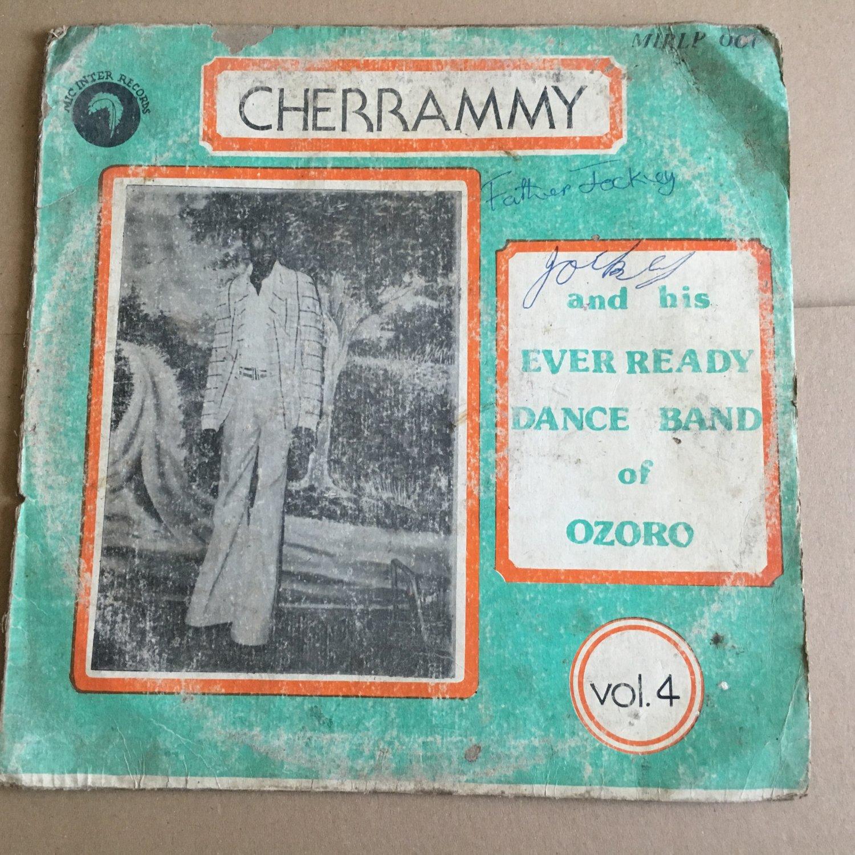 CHERRAMMY & HIS EVER READY DANCE BAND OF OZORO LP vol. 4 NIGERIA mp3 LISTEN