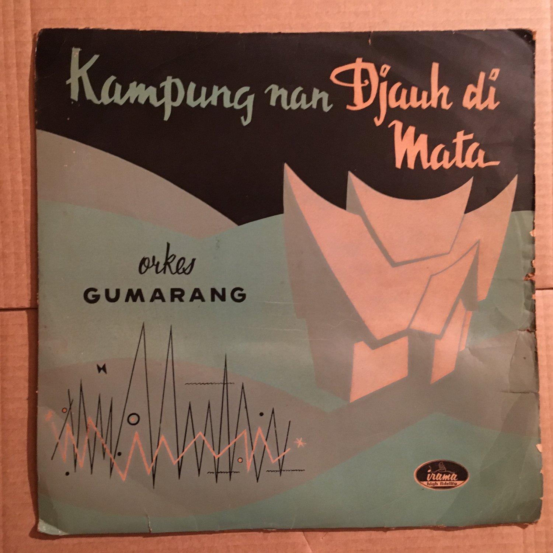 ORKES GUMARANG LP kampung nan djauh di mata INDONESIA RARE IRAMA 60's LATIN
