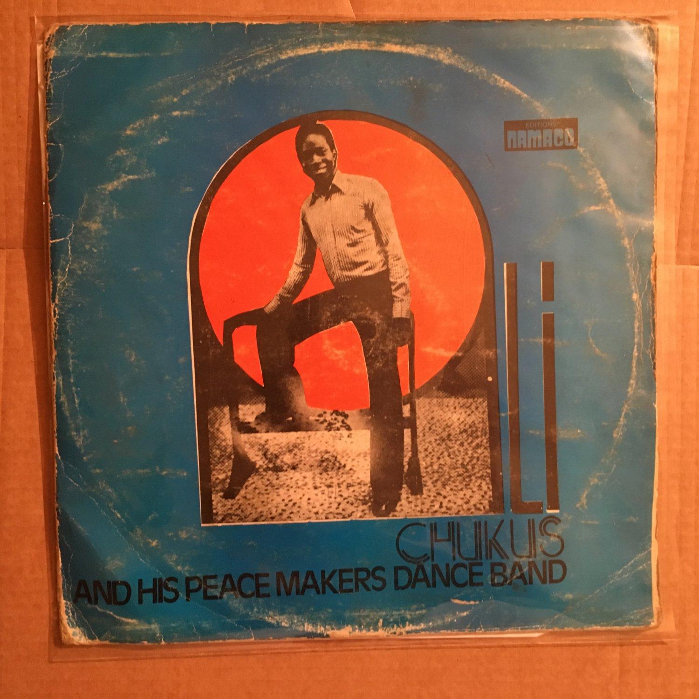 ALI CHUCKUS & HIS PEACE MAKERS LP NIGERIA DEEP HIGHLIFE mp3 LISTEN