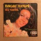 IRNI YUSNITA & THE COMMANDOS 45 EP bagai mimpi INDONESIA PANDA RECORDS