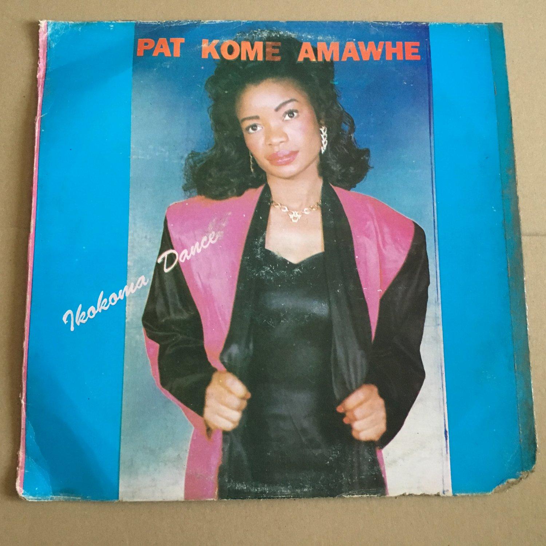 PAT KOME AMAWHE LP ikokoma dance OBSCUR NIGERIA REGGAE FUNK mp3 LISTEN