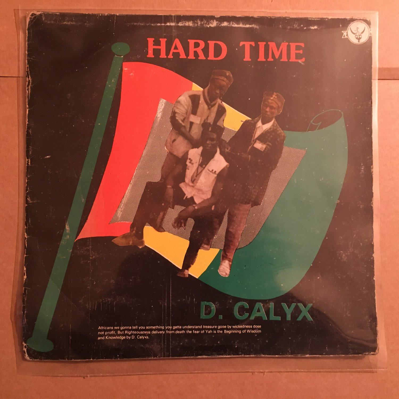 D. CALYX LP hard time NIGERIA REGGAE mp3 LISTEN