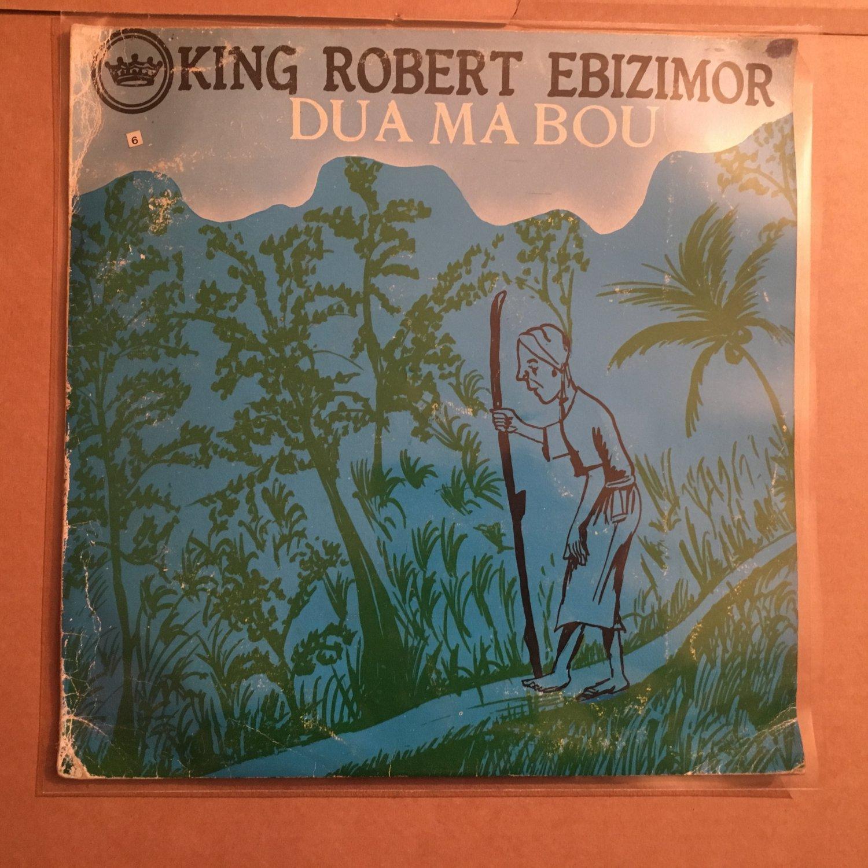 KING ROBERT EBIZIMOR & HIS IZON BROTHERS BAND LP dua ma bou NIGERIA mp3 LISTEN