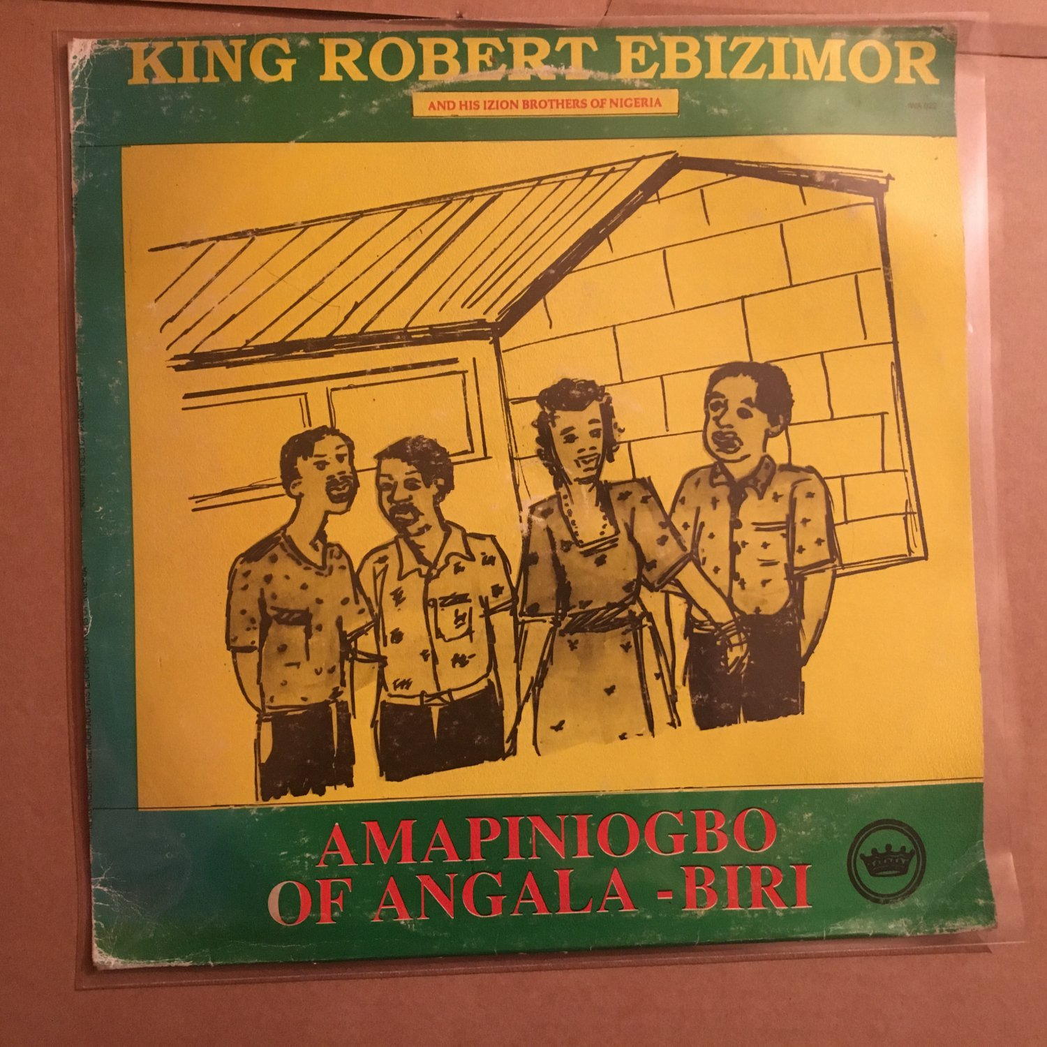 KING ROBERT EBIZIMOR & HIS IZON BROTHERS BAND LP amapiniogbo NIGERIA mp3 LISTEN