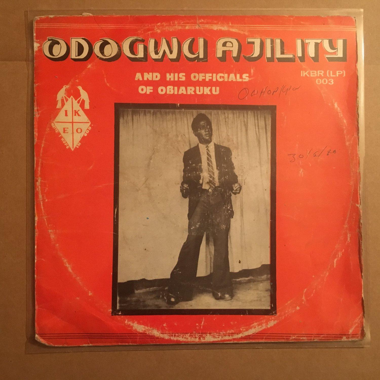 ODOGWU AJILITY & HIS OFFICIALS OF OBIARUKU LP same NIGERIA HIGHLIFE mp3 LISTEN