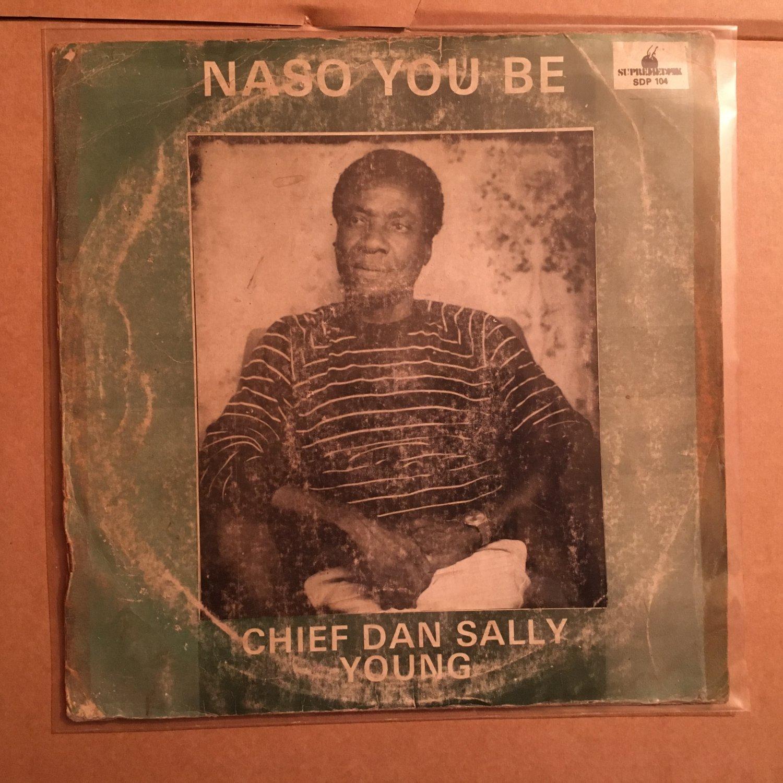 CHIEF SALLY YOUNG LP naso you be NIGERIA DEEP HIGHLIFE mp3 LISTEN