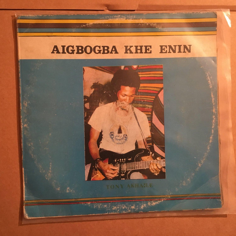 TONY AKHAILE & HIS MUSIC CRACKERS LP aigbogba khe enin NIGERIA mp3 LISTEN