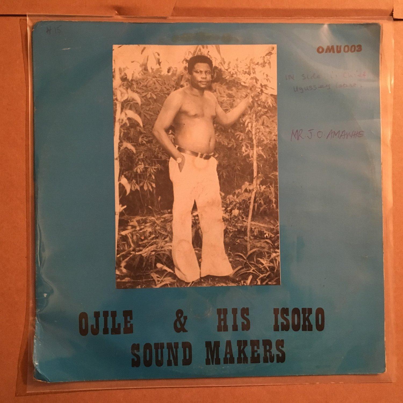 **OJILE & HIS ISOKO SOUND MAKERS LP wasiaeba NIGERIA mp3 LISTEN