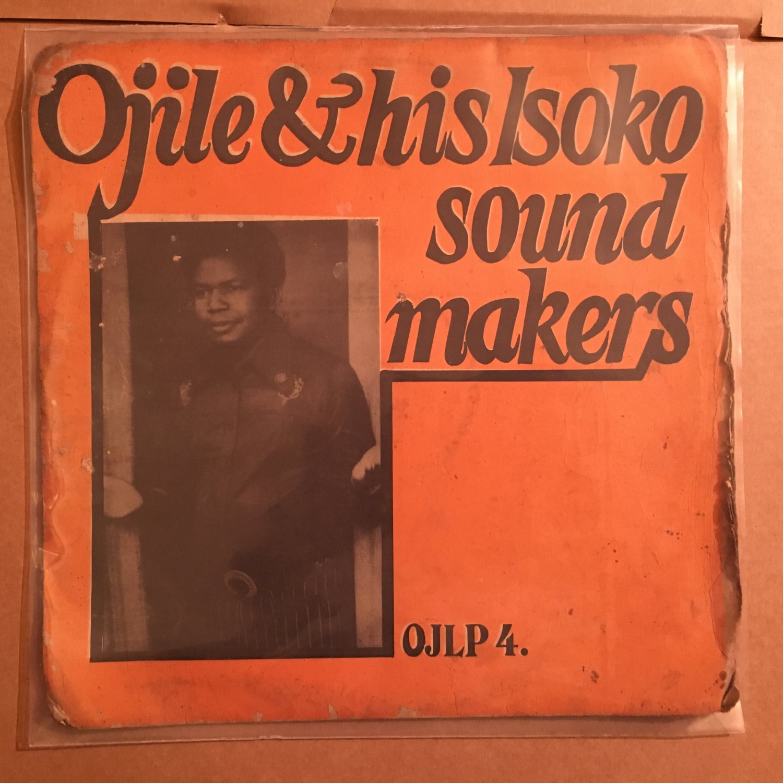 OJILE & HIS ISOKO SOUND MAKERS LP same NIGERIA mp3 LISTEN