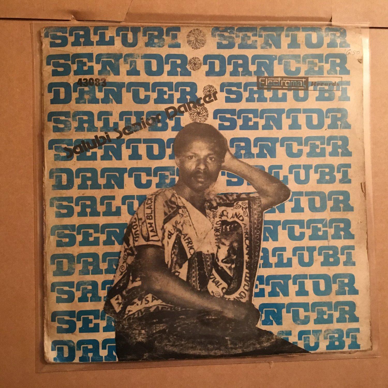 SALUBI SENIOR DANCER LP same NIGERIA mp3 LISTEN