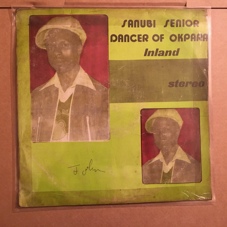 SENIOR DANCER SANUBI & HIS MELODY OF OKPARA INLAND LP same NIGERIA mp3 LISTEN