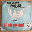 THE WHITE EAGLES BAND OF SABAGREIA LP fi okpo emi NIGERIA mp3 LISTEN