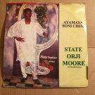 STATE ORJI MOORE LP ayamaya soni chim NIGERIA mp3 LISTEN
