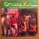 ALOY ANYANWU & STATE BROTHERS INTERNATIONAL LP onwu ka NIGERIA mp3 LISTEN