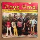 STATE BROTHERS INTERNATIONAL LP onye oma HIGHLIFE NIGERIA mp3 LISTEN