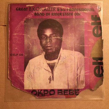 BKO KAIZER & HIS PROFESSIONAL BAND LP okpo bebe NIGERIA HIGHLIFE mp3 LISTEN