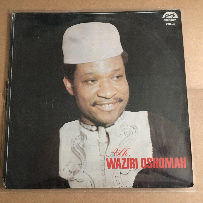 SIR WAZIRI OSHOMAH & HIS TRAD. SOUND MAKERS LP vol. 5 NIGERIA mp3 LISTEN