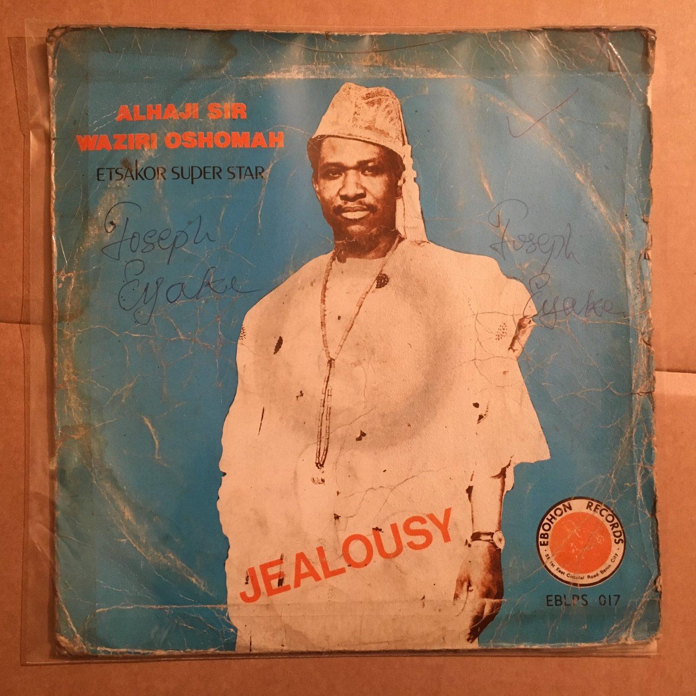 ALHAJI WAZIRI OSHOMAH LP jealousy NIGERIA HIGHLIFE EDO ETSAKOR mp3 LISTEN