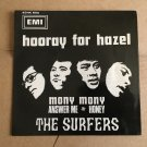 THE SURFERS 45 EP hooray for hazel GARAGE 60's FREAKBEAT mp3 LISTEN 7""