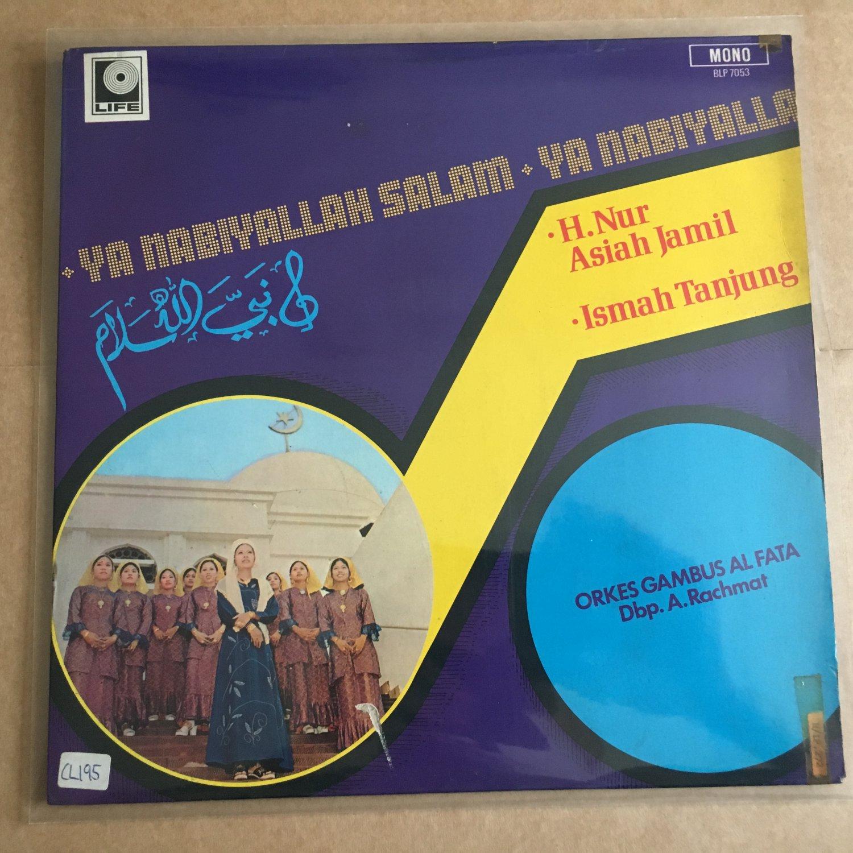 H. NUR ASIAH JAMIL & ORKES GAMBUS AL  FATA LP ya nabiyallah salam INDONESIA  mp3 LISTEN