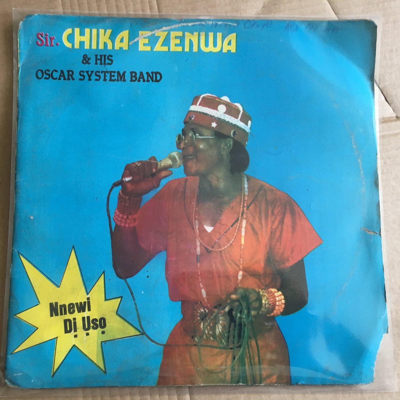 SIR CHIKA EZENWA & HIS OSCAR SYSTEM BAND LP nnewi di uso NIGERIA mp3 LISTEN