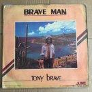 TONY BRAVE LP brave man NIGERIA REGGAE mp3 LISTEN