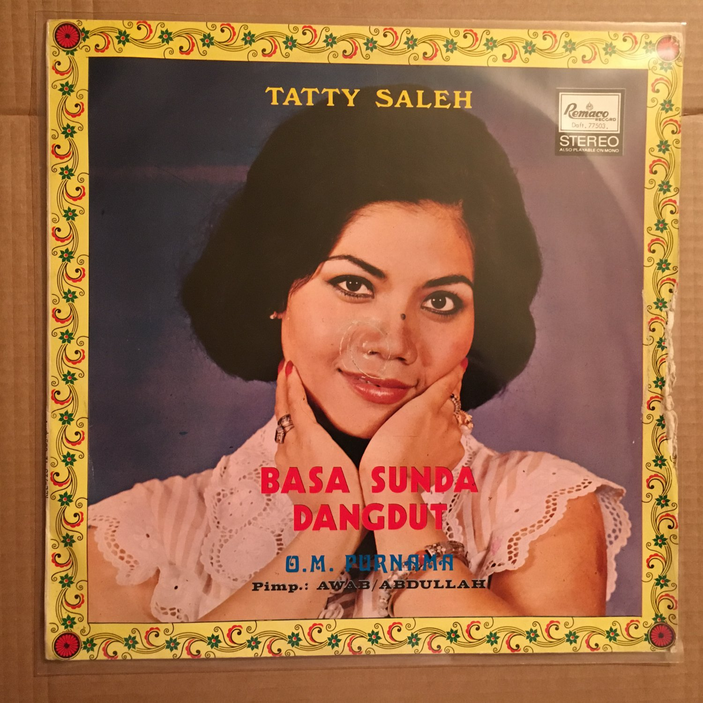 TATTY SALEH & O.M. PURNAMA LP basa sunda dangdut INDONESIA MELAYU DANGDUT BREAKS mp3 LISTEN