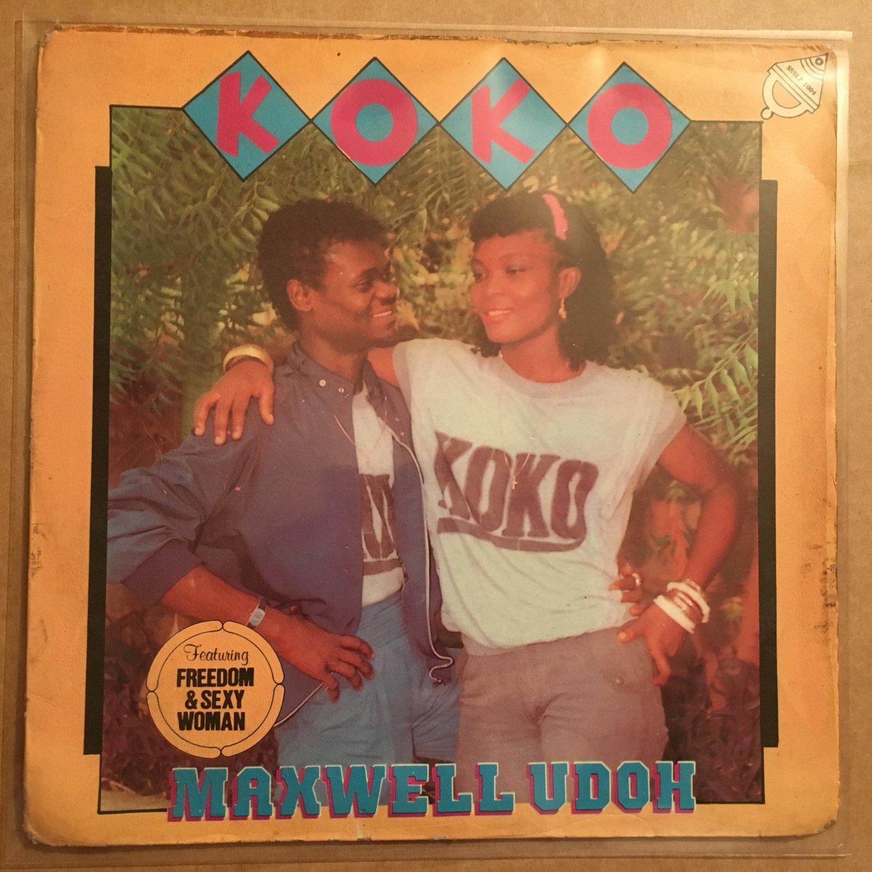 MAXWELL UDOH LP koko NIGERIA mp3 LISTEN