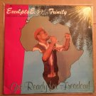 EXEMPTS E. & THE TRINITY LP get ready for freedom NIGERIA REGGAE mp3 LISTEN