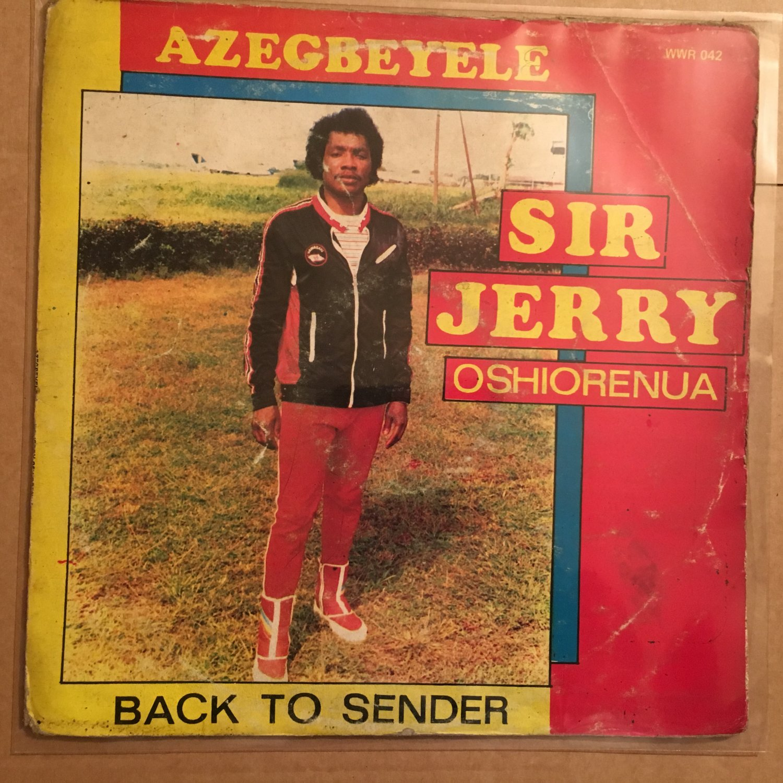 SIR JERRY OSHIORENUA LP azegbeyele NIGERIA mp3 LISTEN