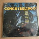 CONGO ? BOLINGO ! LP vol. 1 CONGO UK RUMBA SOUKOUS OK JAZZ BANTOUS NEGRO BAND CERCUL mp3 LISTEN