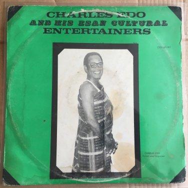 CHARLES EDO & HIS ESAN CULTURAL ENTERTAINMENTS LP same NIGERIA mp3 LISTEN