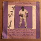 PROFESSOR IK BELEMU & HIS RIVER BROTHERS BAND LP late chief Oloye Akpe NIGERIA mp3 LISTEN
