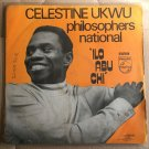 CELESTINE UKWU & HIS PHILOSOPHERS LP ilo abu chi DEEP HIGHLIFE NIGERIA mp3 LISTEN