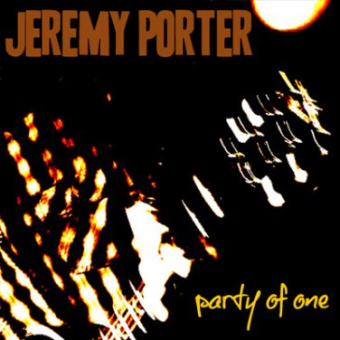 Jeremy Porter - Party Of One CD (2010)