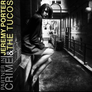 JP & The Tucos - Partner In Crime - CD (2013)