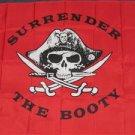Red Surrender the Booty Flag 3x5 feet Pirate banner skull & swords jolly roger