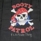 Booty Patrol Flag 3x5 feet Pirate Banner skull & cross bones new
