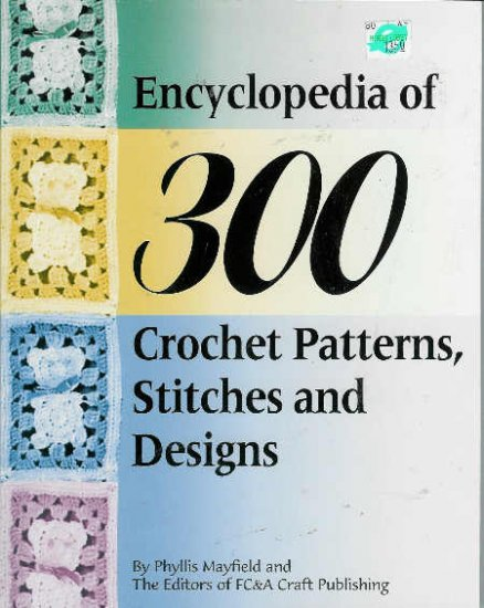 ** ENCYCLOPEDIA of 300 Crochet Patterns