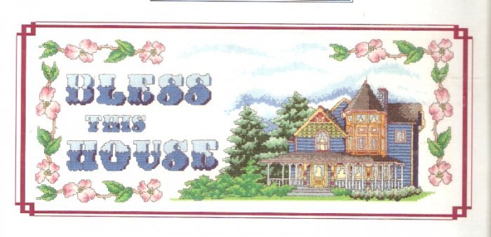 **Cross Stitch Pattern By Mike Vickery     BLESS THIS HOUSE