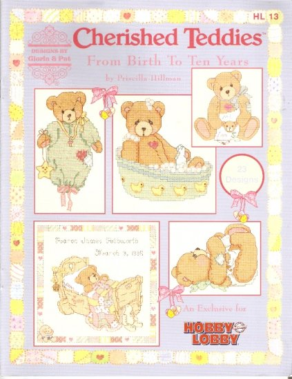 OOP Cross Stitch CHERISHED TEDDIES  FROM BIRTH TO TEN YEARS Gloria & Pat